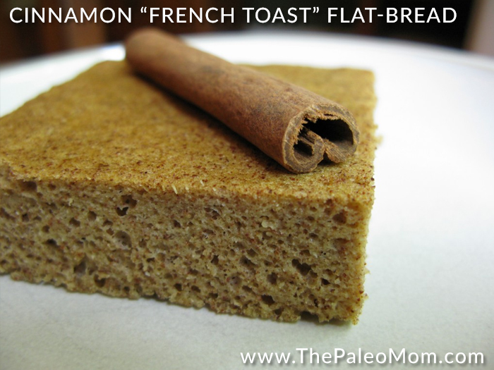 Cinnamon French Toast Flat Bread