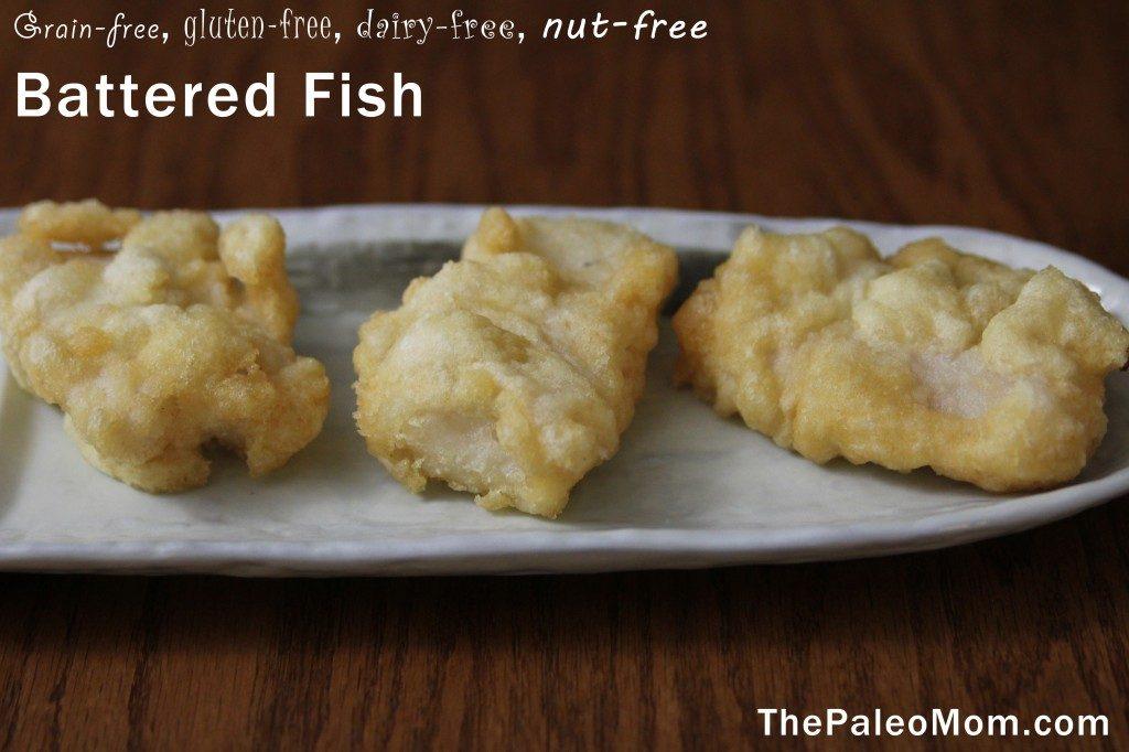Battered Fish | The Paleo Mom