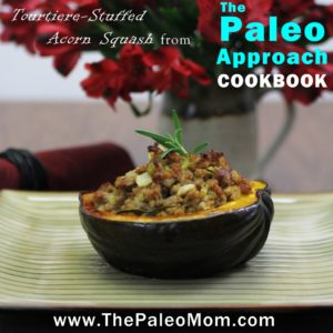 Tourtiere-Stuffed Acorn Squash from The Paleo Approach Cookbook
