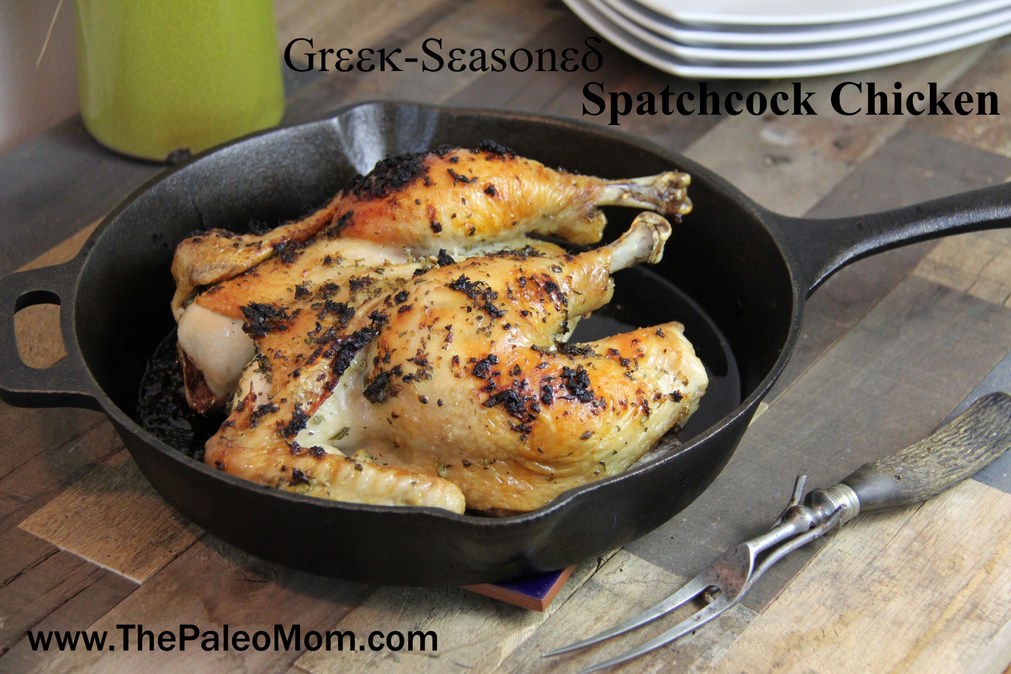 Greek-Seasoned Spatchcock Chicken | The Paleo Mom