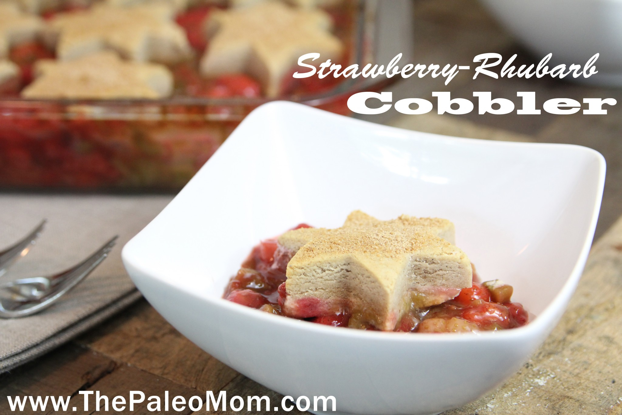 Strawberry-Rhubarb Cobbler 2