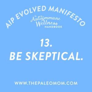 the-autoimmune-wellness-be-skeptical
