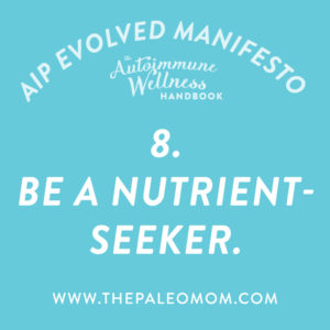 the-autoimmune-wellness-handbook-be-a-nutrent-seeker