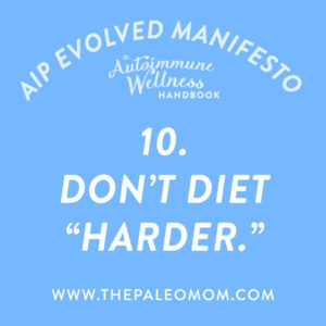 the-autoimmune-wellness-handbook-dont-diet-harder