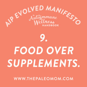 the-autoimmune-wellness-handbook-food-over-supplements