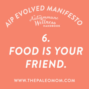 the-autoimmune-wellness-handbook-food-is-your-friend