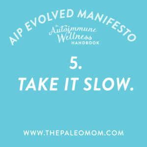 the-autoimmune-wellness-handbook-the-Paleo-mom-take-it-slow
