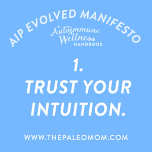 the-autoimmune-wellness-handbook-the-Paleo-mom-trust-your-intuition