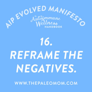 the-autoimmune-wellness-reframe-the-negative