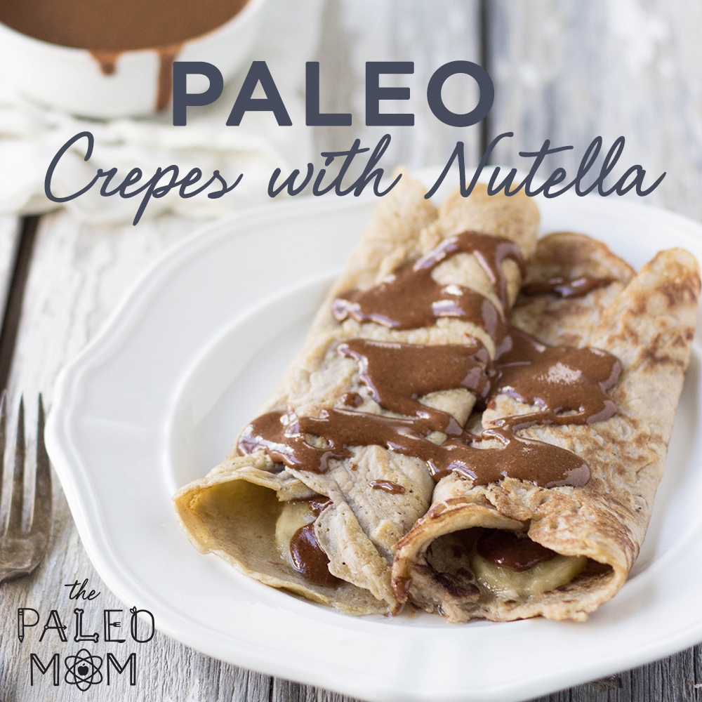 paleo crepes with nutella