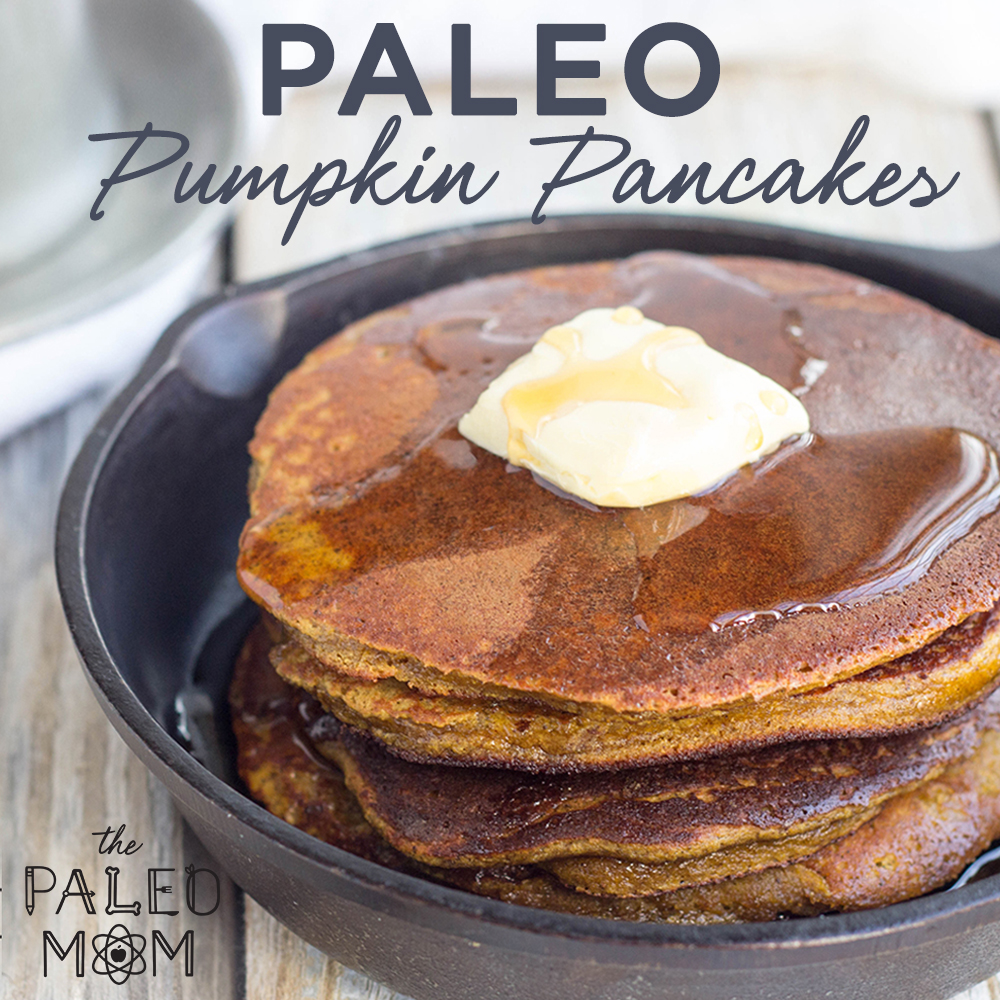 best-Paleo-breakfasts-Paleo-pumpkin-pancakes-the-Paleo-mom
