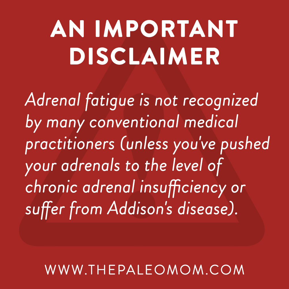 what-is-adrenal-fatigue-demistifying-adrenal-fatigue-not-recognized-by-conventional-medicine-the-Paleo-mom
