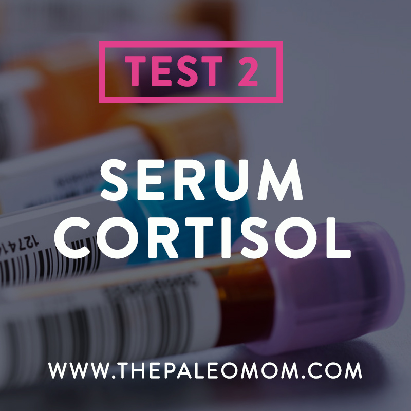 demystifying-adrenal-fatigue-part-the-Paleo-mom-serum-cortisol