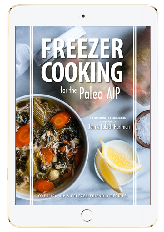 Freezer Cooking for the Paleo AIP features 123 amazing recipes to fill your freezer and improve your health!