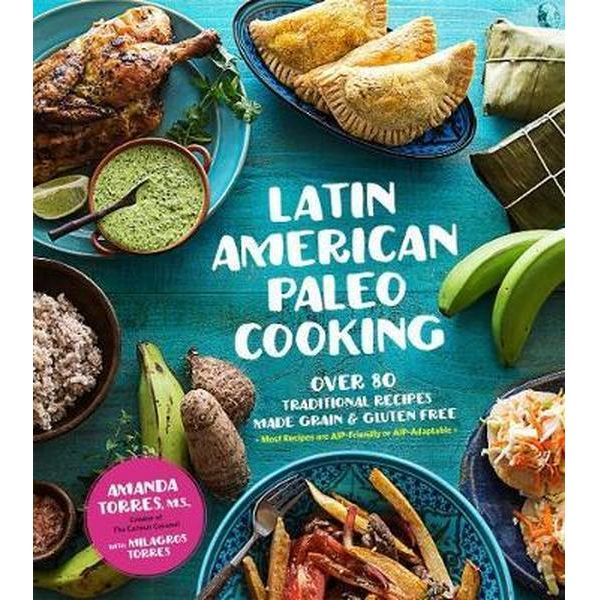 Latin American Paleo Cooking