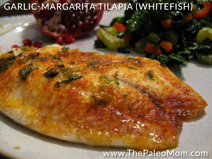 Garlic-Margarita Tilapia Whitefish