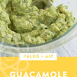 guacamole in a bowl with text overlay
