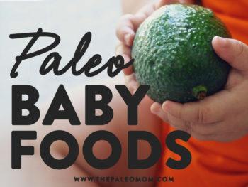 paleo baby foods