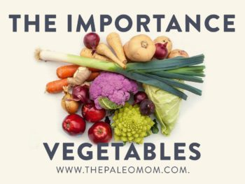 The Importance of Vegetables