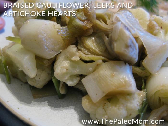 Braised Cauliflower Leeks and Artichoke Hearts