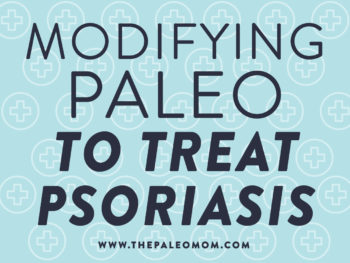 Modifying-Paleo-to-Treat-Psoriasis