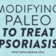 Modifying-Paleo-to-Treat-Psoriasis