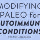 Modifying Paleo for Autoimmune Conditions