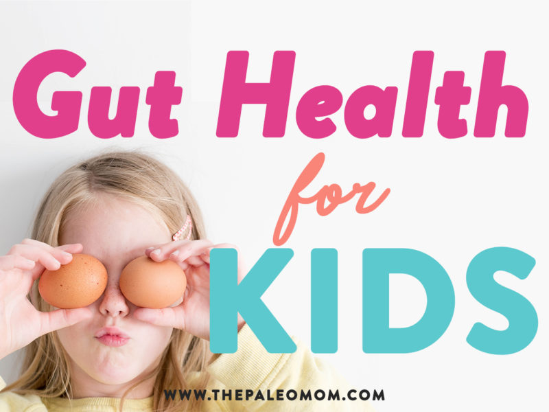 gut health for kids