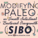 Modifying Paleo or Small Intestinal Bacterial Overgrowth (SIBO)