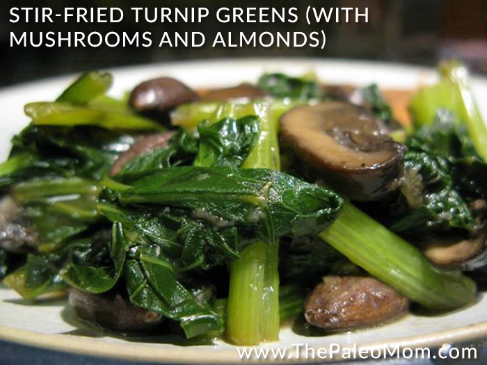 » Stir-fried Turnip Greens (with Mushrooms and Almonds)