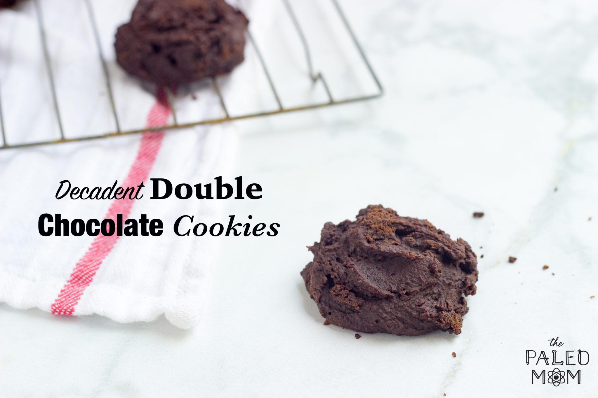 decadent double chocolate cookies