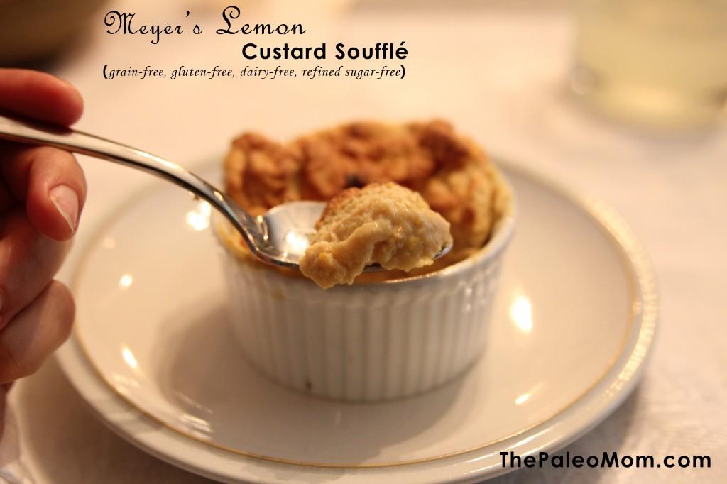 Meyer's Lemon Custard Souffle | The Paleo Mom