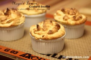 Meyer's Lemon Custard Souffle | The Paleo Mom