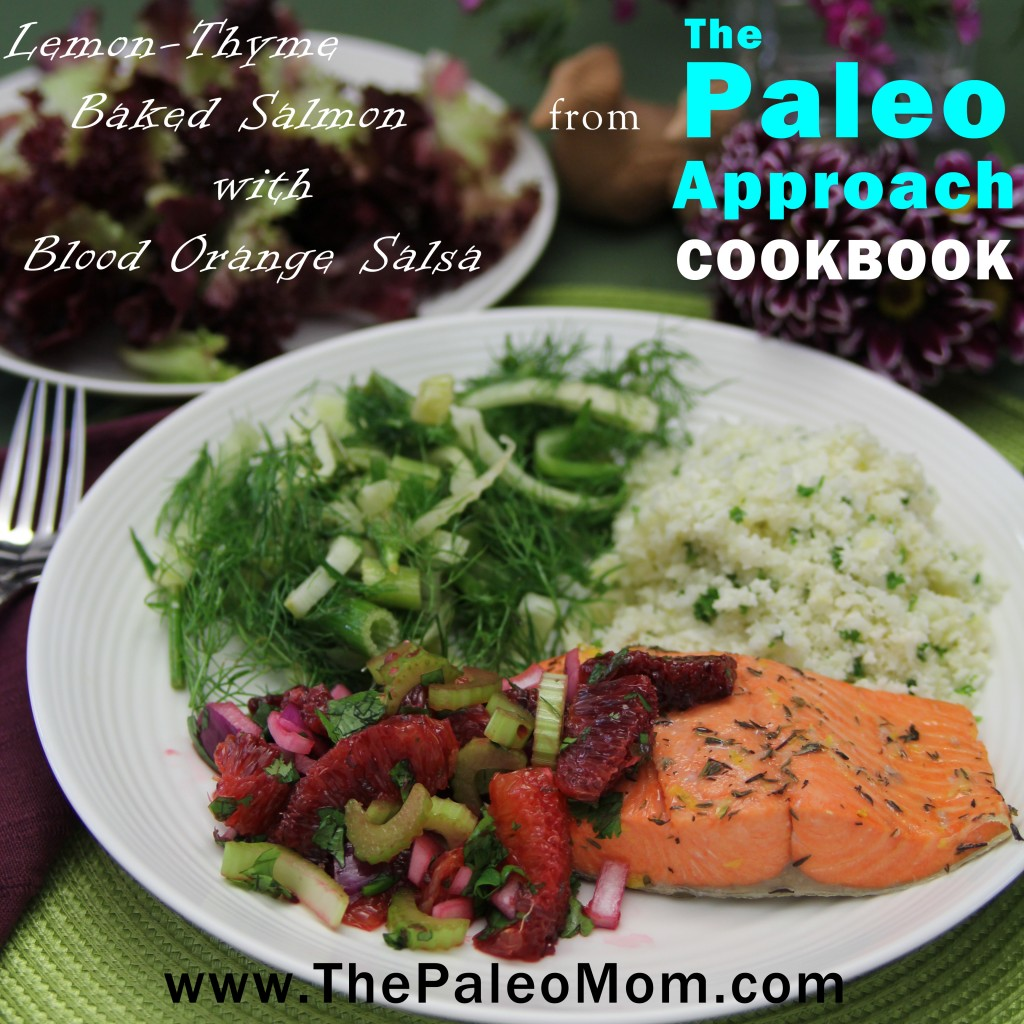 Baked Salmon with Blood Orange Salsa from The Paleo Approach Cookbook