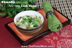 Chunky Dairy-free No-tato Leek Soup | The Paleo Mom