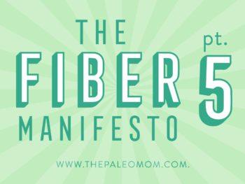 The fiber manifesto Part 5