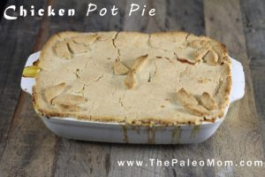 Chicken Pot Pie | The Paleo Mom