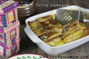 Plantain Curry Lasagna | The Paleo Mom