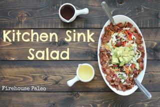 Guest Post by Firehouse Paleo – Kitchen Sink Salad