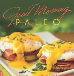 Book Review: Good Morning Paleo by Jane Barthelemy