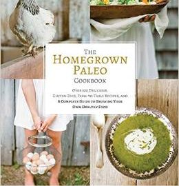 Book Review: The Homegrown Paleo Cookbook by Diana Rodgers, NTP