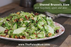 Shaved Brussels Slaw with Hazelnuts, Apple, and Mint | The Paleo Mom