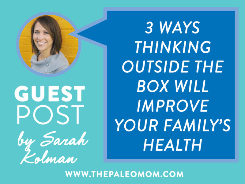 3 Ways To Improve Your Family's Health - Guest Post by Sarah