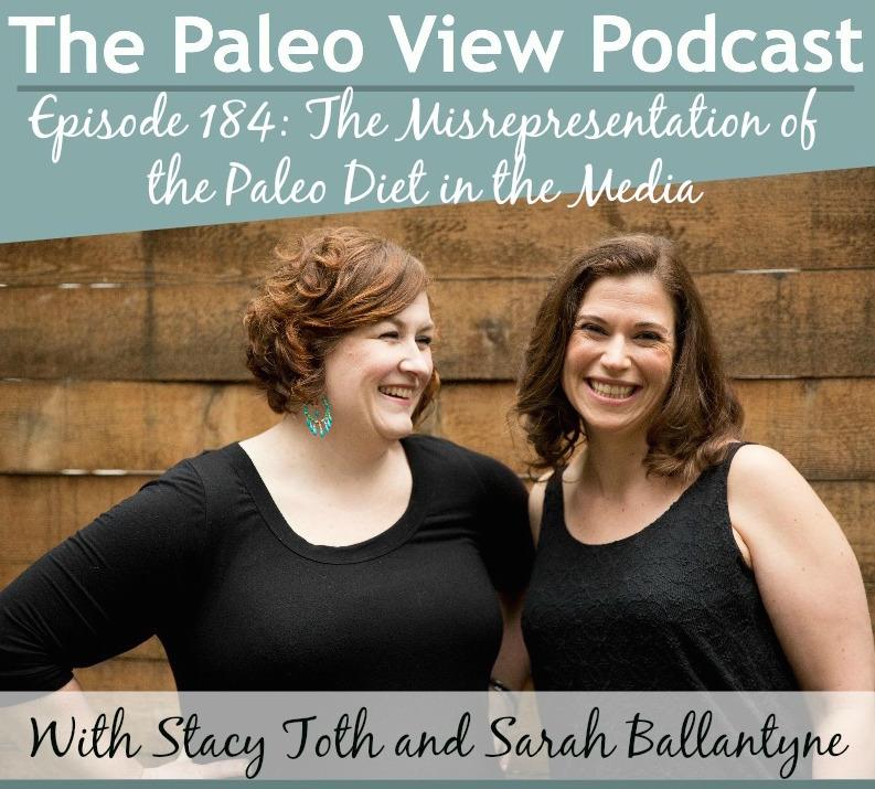 The Paleo View TPV 184 Misrepresentation of Paleo Diet Media