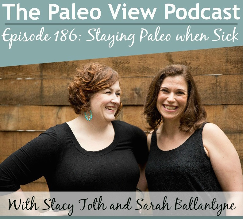 The Paleo View TPV 186 Staying Paleo When Sick copy