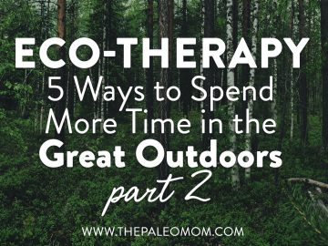 Eco-Therapy Part 2