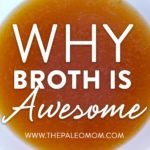 Why Broth is Awesome