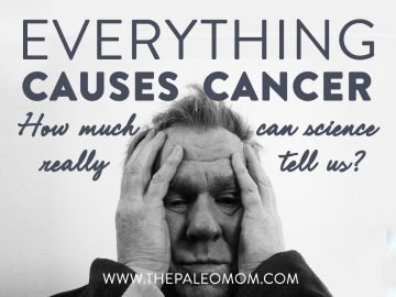 Everything Causes Cancer: How much can science really tell us?