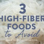 3 high fiber foods to avoid
