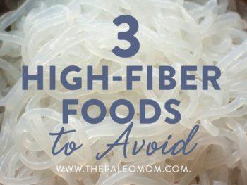 3 high fiber foods to avoid